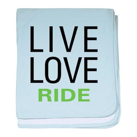 Live Love Ride baby blanket