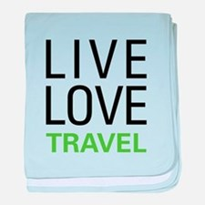 Live Love Travel baby blanket