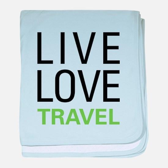 Live Love Travel baby blanket