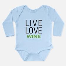 Live Love Wine Long Sleeve Infant Bodysuit