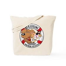 Be A Lifeline Tote Bag