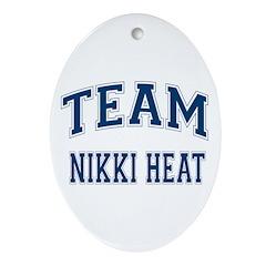 Team Nikki Heat Ornament (Oval)