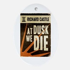 Castle At Dusk We Die Ornament (Oval)