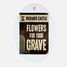 Castle Flowers For Your Grave Ornament (Oval)