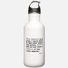 'This moment is so great' Water Bottle