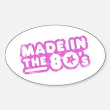 Made In The 80's Sticker (Oval)