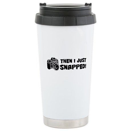 SNAPPED! Stainless Steel Travel Mug