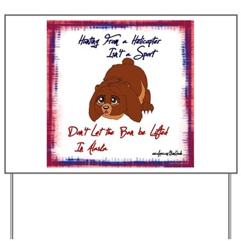 Bear Bullying Yard Sign