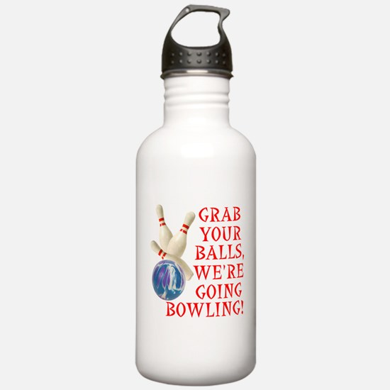 Grab Your Balls Bowling Water Bottle