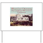 Mount Lowe Observatory Yard Sign