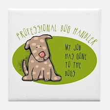Funny Dog Handler Tile Coaster