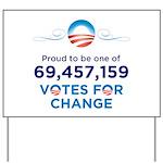 Obama: 69,457,159 Votes for C Yard Sign