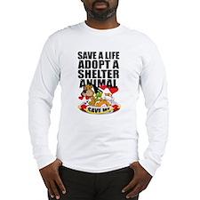 Save A Life Adopt Long Sleeve T-Shirt