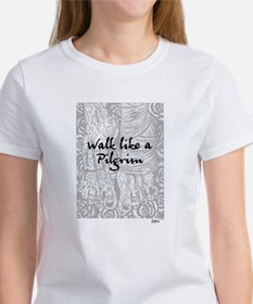 Walk like a Pilgrim Women's T-Shirt
