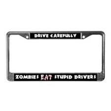 Zombies Eat Stupid Drivers License Frame