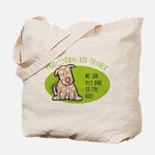 Funny Dog Trainer Tote Bag