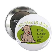 "Funny Dog Trainer 2.25"" Button"