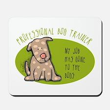 Funny Dog Trainer Mousepad