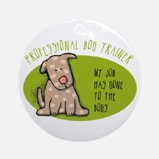 Funny Dog Trainer Ornament (Round)