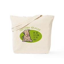 Funny Dog Walker Tote Bag