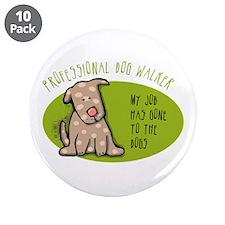 "Funny Dog Walker 3.5"" Button (10 pack)"
