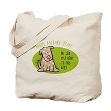 Funny Doggie Daycare Tote Bag