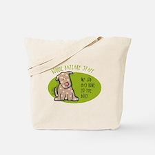 Funny Doggie Daycare Tote Bag