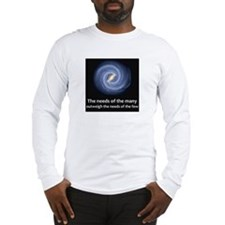The needs of the many Long Sleeve T-Shirt