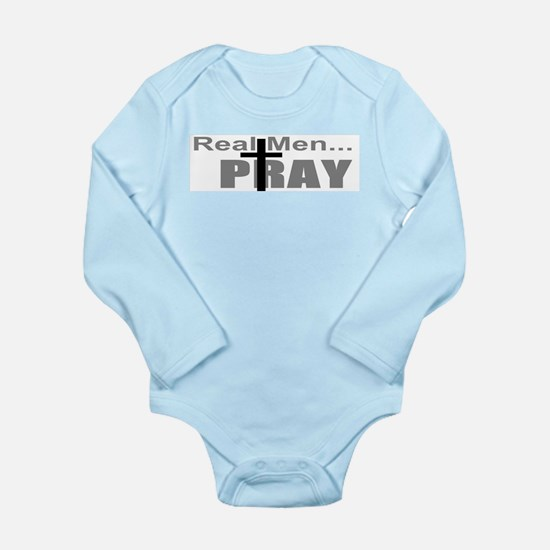 Real Men Pray Long Sleeve Infant Bodysuit