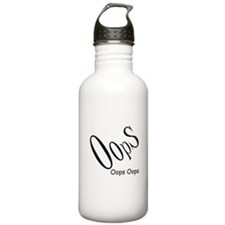 Oops Oops Oops Water Bottle