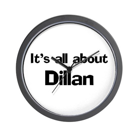 It's all about Dillan Wall Clock