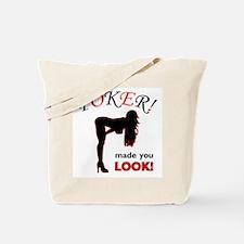 Made You Look! Tote Bag