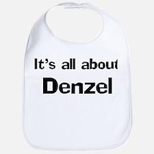 It's all about Denzel Bib