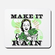 Make It Rain Mousepad