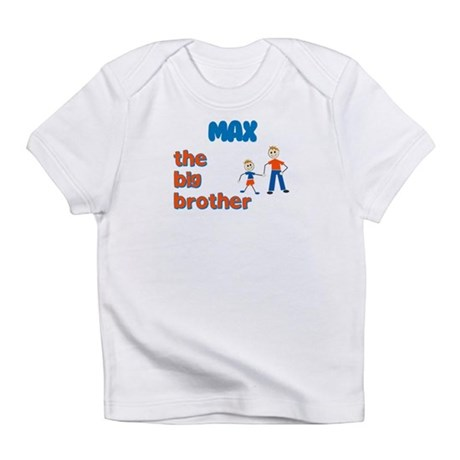 Max - The Big Brother Infant T-Shirt