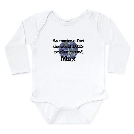 World Revolves Around Max Long Sleeve Infant Bodys