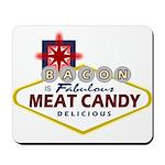 Vegas Bacon Mousepad