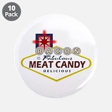 """Vegas Bacon 3.5"""" Button (10 pack)"""