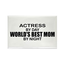 World's Best Mom - Actress Rectangle Magnet