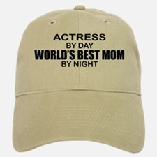 World's Best Mom - Actress Baseball Baseball Cap