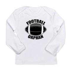 Football Orphan Long Sleeve Infant T-Shirt