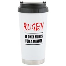 It Only Hurts 1 Rugby Travel Mug
