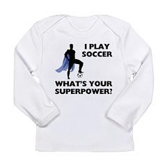 Soccer Superhero Long Sleeve Infant T-Shirt