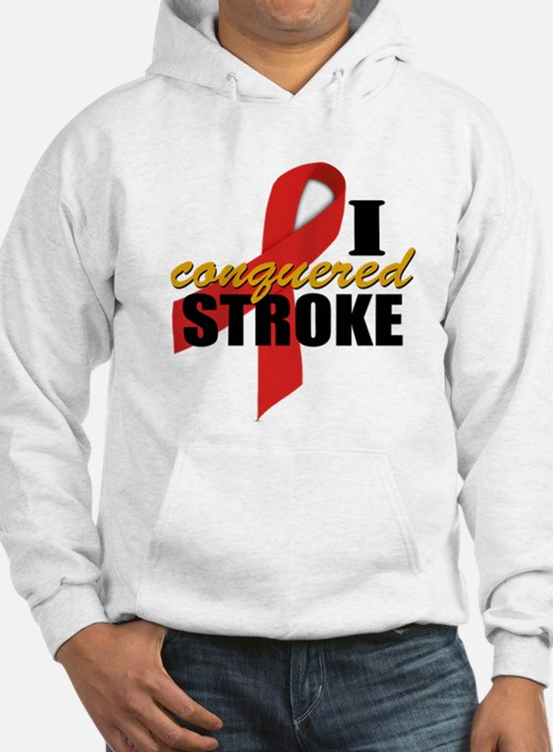 I Conquered Stroke Hoodie