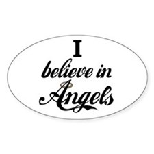 I BELEIVE IN ANGELS Oval Decal