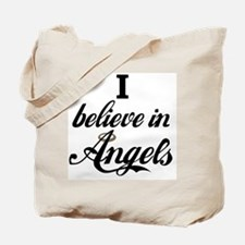 I BELEIVE IN ANGELS Tote Bag