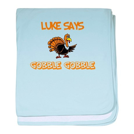 Luke Says Gobble Gobble baby blanket