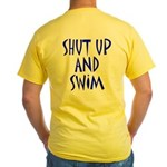 Shut Up and Swim Yellow T-Shirt