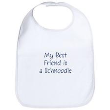 My Best Friend is a Schnoodle Bib