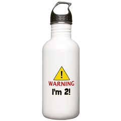 Warning I'm 2 Water Bottle